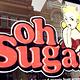 Oh Sugar